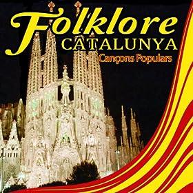 Folklore De Catalunya .Can�ons Populars