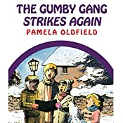 The Gumby Gang Strikes Again | Pamela Oldfield