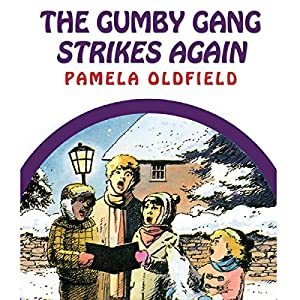 The Gumby Gang Strikes Again Audiobook