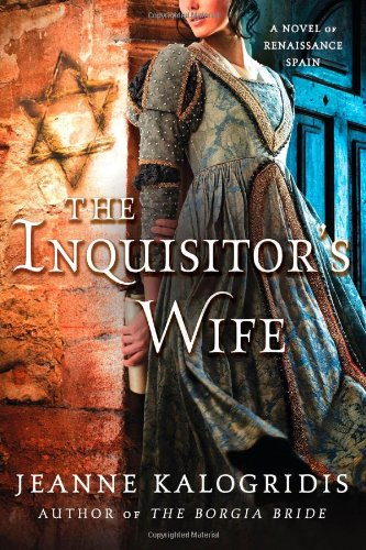 Image of The Inquisitor's Wife: A Novel of Renaissance Spain