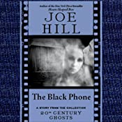 The Black Phone: A Short Story from '20th Century Ghosts' | [Joe Hill]