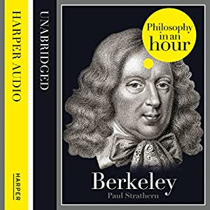 Berkeley: Philosophy in an Hour Audiobook