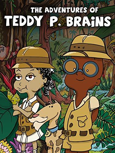 The Adventures of Teddy P. Brains
