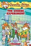 The Cheese Experiment (Geronimo Stilton)