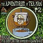 The Adventures of Tea Man, Vol. 2 Hörspiel von Mitchell Pearson Gesprochen von:  The DQD Theater of Philadelphia