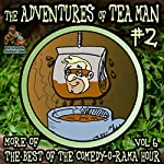 The Adventures of Tea Man, Vol. 2 | Mitchell Pearson