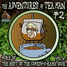 The Adventures of Tea Man, Vol. 2 Performance by Mitchell Pearson Narrated by  The DQD Theater of Philadelphia