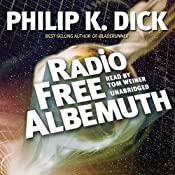 Radio Free Albemuth | [Philip K. Dick]