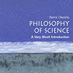 The Philosophy of Science: A Very Short Introduction   Samir Okasha