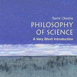 The Philosophy of Science: A Very Short Introduction   [Samir Okasha]
