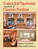 img - for Custom Soft Treatments Handbook of Common Practices book / textbook / text book