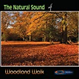 Natural Sound Series - Woodland Walk Various Artists