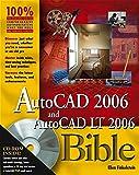 AutoCAD 2006 and AutoCAD LT 2006 Bible