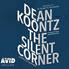 The Silent Corner Audiobook by Dean Koontz Narrated by Elisabeth Rodgers