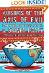 Cuisines of the Axis of Evil and Othe...