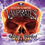 Vampirates: Black Heart (       UNABRIDGED) by Justin Somper Narrated by Daniel Philpott