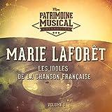 Les idoles de la chanson française : Marie Laforêt, Vol. 1