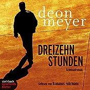Dreizehn Stunden | Deon Meyer