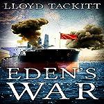 Eden's War: A Distant Eden, Book 5 | Lloyd Tackitt