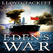 Eden's War: A Distant Eden, Book 5 | Lloyd Tackitt