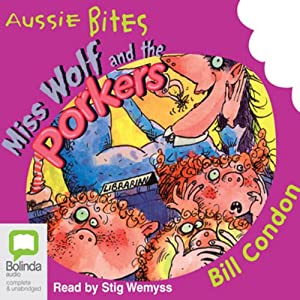 Miss Wolf and the Porkers: Aussie Bites | [Bill Condon]