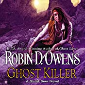 Ghost Killer: Ghost Seer, Book 3 | Robin D. Owens