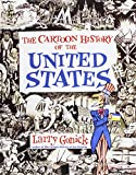 The Cartoon History of the United States (143524270X) by Gonick, Larry
