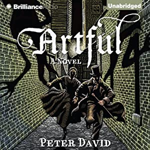 Artful: A Novel | [Peter David]