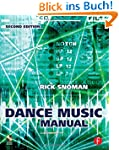 Dance Music Manual: Tools. Toys and T...