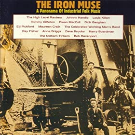 The Iron Muse - A Panorama of Industrial Folk Music