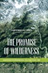 The Promise of Wilderness: American e...