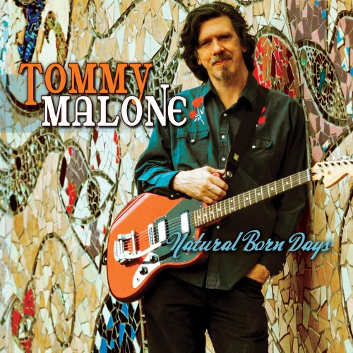 Natural Born Days by Tommy Malone