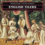 English Tilers (Medieval Craftsmen)