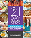 img - for The 21-Day Sugar Detox Cookbook: Over 100 Recipes for Any Program Level book / textbook / text book