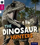 Oxford Reading Tree inFact: Level 10: The Dinosaur Hunters