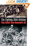 The Fighting 30th Division: They Call...