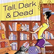 Tall, Dark, and Dead | [Tate Hallaway]