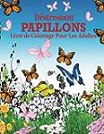 Destressant Papillions Livre de Color...