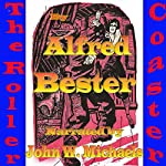 The Roller Coaster | Alfred Bester