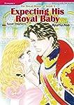 EXPECTING HIS ROYAL BABY - The Royal...