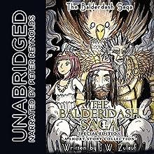 The Balderdash Saga, Special Edition | Livre audio Auteur(s) : J.W. Zulauf Narrateur(s) : Peter Reynolds
