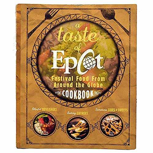 disney-parks-exclusive-a-taste-of-epcot-festival-food-from-around-the-world-recipe-cookbook