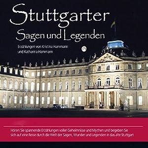 Stuttgarter Sagen und Legenden Hörbuch