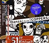 「Danza」plus「COPPERS」