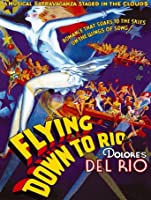 Flying Down to Rio [HD]