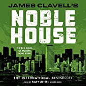 Noble House: The Epic Novel of Modern Hong Kong: The Asian Saga, Book 5 | James Clavell
