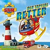 Der tapfere Retter (Feuerwehrmann Sam 8, 3) | Willi Röbke, Stefan Eckel, Ulrich Georg, Jakob Riedl