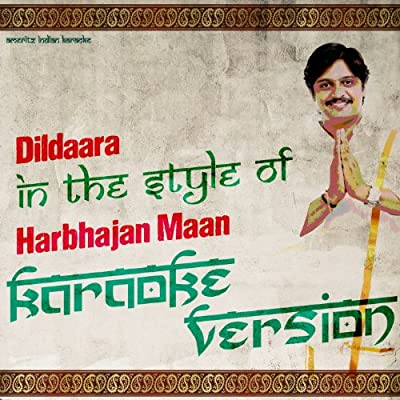 Dildaara (In the Style of Harbhajan Maan) [Karaoke Version] - Single
