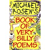 Michael Rosen's Book of Very Silly Poems (Puffin Poetry)by Michael Rosen