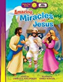 img - for Amazing Miracles of Jesus (Happy Day) by Adelsperger, Charlotte (2014) Paperback book / textbook / text book